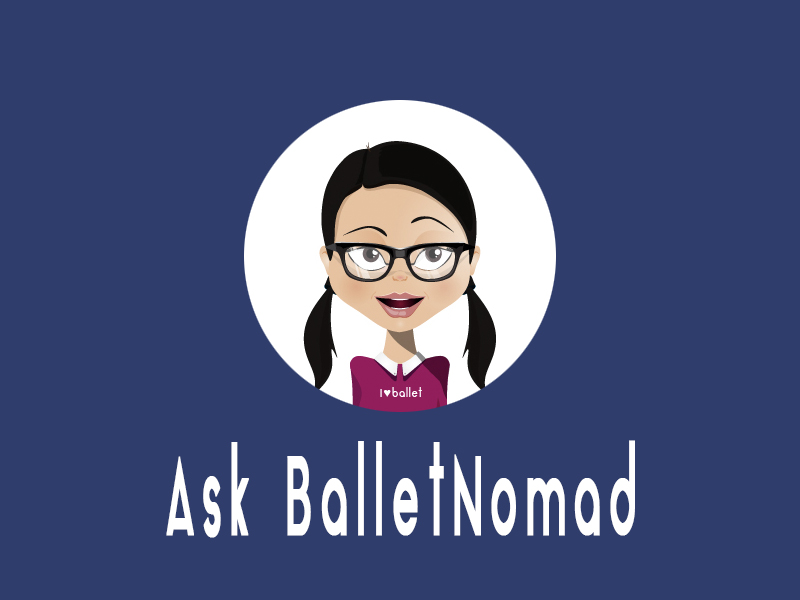 Need Dance Advice? Ask BalletNomad!